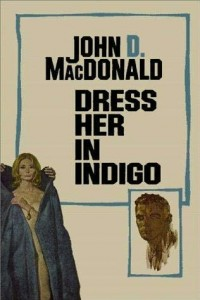 dress her in indigo john macdonald travis mcgee