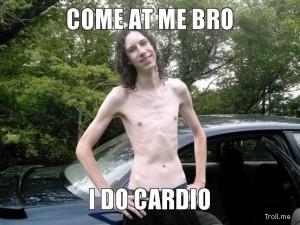 cardio approach me brethren